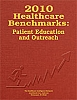 2010 Healthcare Benchmarks: Patient Education and Outreach