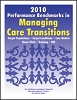 2010 Performance Benchmarks in Managing Care Transitions