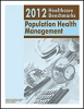 2012 Healthcare Benchmarks: Population Health Management