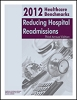 2012 Healthcare Benchmarks: Reducing Hospital Readmissions
