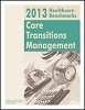 2013 Healthcare Benchmarks: Care Transitions Management