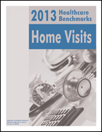 2013 Healthcare Benchmarks: Home Visits