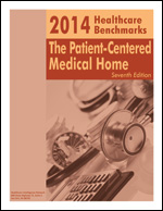 2014 Healthcare Benchmarks: The Patient-Centered Medical Home