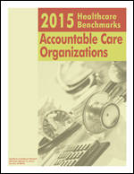 2015 Healthcare Benchmarks: Accountable Care Organzations