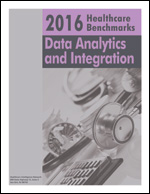 2016 Healthcare Benchmarks: Data Analytics and Integration