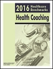 2016 Healthcare Benchmarks: Health Coaching