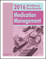 2016 Healthcare Benchmarks: Medication Management