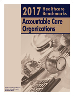 2017 Healthcare Benchmarks: Accountable Care Organizations