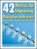 42 Metrics for Improving Medication Adherence: Interventions, Impacts and Technologies