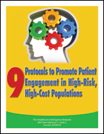 9 Protocols to Promote Patient Engagement in High-Risk, High-Cost Populations