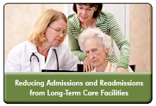 Hospital-Nursing Home Collaborations to Reduce Avoidable Admissions and Readmissions: A UPMC Case Study on Curbing Long-Term Care Hospitalizations