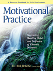 Motivational Practice: Promoting Healthy Habits and Self-care of Chronic Diseases