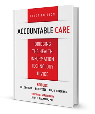 Accountable Care: Bridging the Health Information Divide, First Edition