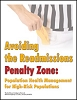 Avoiding the Readmissions Penalty Zone: Population Health Management for High-Risk Populations