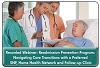 Award Winning Readmission Prevention Protocols: Navigating Care Transitions with Preferred SNF and Home Health Providers, a 45-minute webinar on January 8th, 2014, replay available