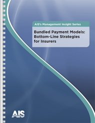 Bundled Payment Models: Bottom-Line Strategies for Insurers