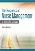 The Business of Nurse Management: A Toolkit for Success