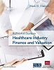 The BVR/AHLA Guide to Healthcare Industry Finance and Valuation, Fourth Edition