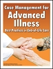 Case Management for Advanced Illness: Best Practices in End-of-Life Care