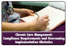 Chronic Care Management Reimbursement Compliance: Overcoming Obstacles and Meeting Requirements