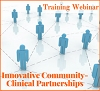 Innovative Community-Clinical Partnerships: Reducing Racial and Ethnic Health Disparities through Community Transformation, a 45-minute webinar on November 16, 2017, at 1:30 pm Eastern