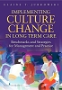 Implementing Culture Change in Long-Term Care:  Benchmarks and Strategies for Management and Practice