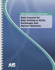 Data Sources for Rate-Setting in ACOs, Exchanges and Narrow Networks