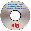 Embedded Case Managers in the Emergency Department, a 60-minute webinar on November 3, 2010. Archive Version
