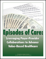Pre-publication discount on Episodes of Care: Leveraging Payor-Provider Collaborations to Advance Value-Based Healthcare