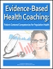 Evidence-Based Health Coaching: Patient-Centered Competencies for Population Health