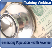 Generating Population Health Revenue: ACO Best Practices for Medicare Shared Savings and MIPS Success