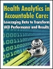 Health Analytics in Accountable Care: Leveraging Data to Transform ACO Performance and Results