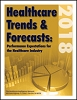 Healthcare Trends & Forecasts in 2018: Performance Expectations for the Healthcare Industry