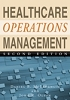 Healthcare Operations Management, Second Edition