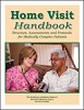 Home Visit Handbook: Structure, Assessments and Protocols for Medically Complex Patients