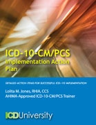 ICD-10-CM/PCS Implementation Action Plan