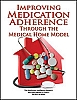 Improving Medication Adherence Through the Medical Home Model