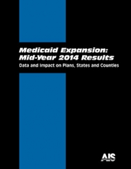 Medicaid Expansion: Mid-Year 2014 Results