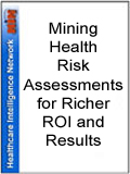 Mining Health Risk Assessments for Richer ROI and Results