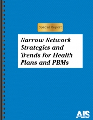 Narrow Network Strategies and Trends for Health Plans and PBMs