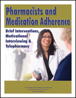 Pharmacists and Medication Adherence: Brief Interventions, Motivational Interviewing and Telepharmacy
