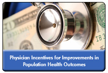 Physician Quality Rewards for Population Health Management