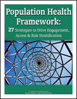 Population Health Framework: 27 Strategies to Drive Engagement, Access & Risk Stratification