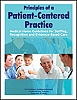 Principles of a Patient-Centered Practice: Medical Home Guidelines for Staffing, Recognition and Evidence-Based Care