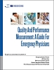 Quality And Performance Measurement: A Guide For Emergency Physicians