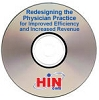 Redesigning the Physician Practice for Improved Efficiency and Increased Revenue, a 45-minute webinar on December 15, 2010. Archive Version