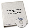 Restorative Nursing for Long Term Care