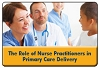 The Emerging Role of Nurse Practitioners in Expanding Access, Enhancing Revenue