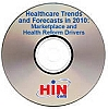 Healthcare Trends and Forecasts in 2010: Marketplace and Health Reform Drivers, a 90-minute webinar on October 29, 2009, Archive Version