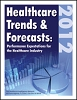Healthcare Trends & Forecasts in 2012: Performance Expectations for the Healthcare Industry